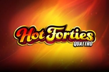 Hot forties quattro